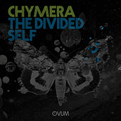 Play & Download The Divided Self by Chymera | Napster