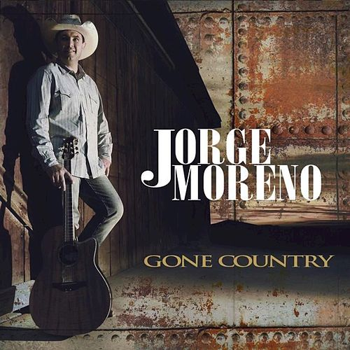 Play & Download Gone Country by jorge MORENO | Napster