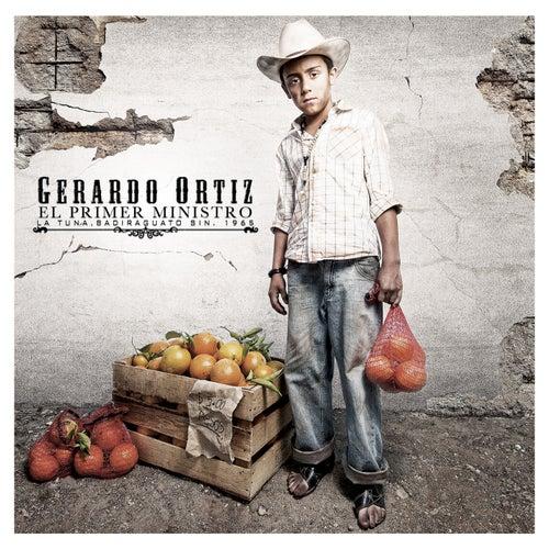Play & Download El Primer Ministro by Gerardo Ortiz | Napster