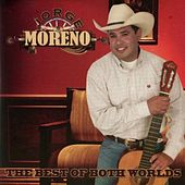 Play & Download The Best of Both Worlds by jorge MORENO | Napster