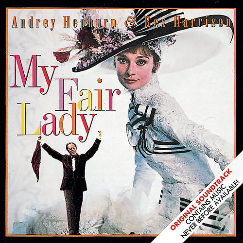 Play & Download My Fair Lady (soundtrack) by Lerner & Loewe | Napster