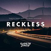 Play & Download Reckless by Gareth Emery | Napster