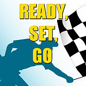 Play & Download Ready, Set, Go by Various Artists | Napster