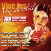 Vive les voix du soleil, les 109 plus belles mélodies méditerranéennes by Various Artists