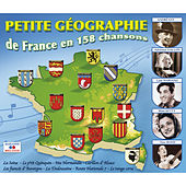 Play & Download Petite géographie de France en 158 chansons by Various Artists | Napster