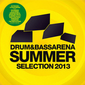 Play & Download Drum & Bass Arena Summer Selection 2013 by Various Artists | Napster