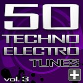 Play & Download 50 Techno Electro Tunes, Vol. 3 - Best of Hands up Techno, Jumpstyle, Electro House, Trance & Hardstyle by Various Artists | Napster