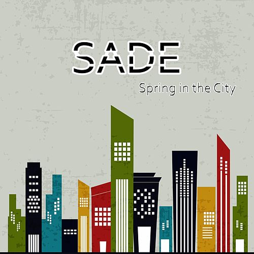 Spring in the City de Sade