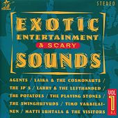 Play & Download Exotic Entertainment & Scary Sounds, Vol. 1 by Various Artists | Napster