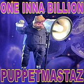 Play & Download One Inna Billion by The Puppetmastaz | Napster