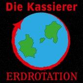 Play & Download Erdrotation (Unser Lied für Stockholm) by Die Kassierer | Napster