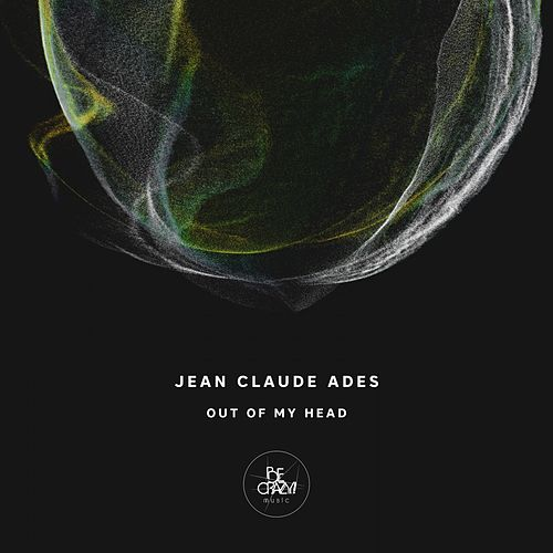 Play & Download Out of My Head by Jean Claude Ades | Napster