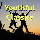 Play & Download Youthful Classics by Various Artists | Napster