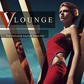 Play & Download V Lounge: The Exclusive Lounge Selection by Various Artists | Napster