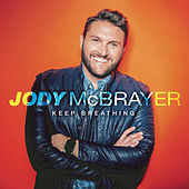 Keep Breathing by Jody McBrayer