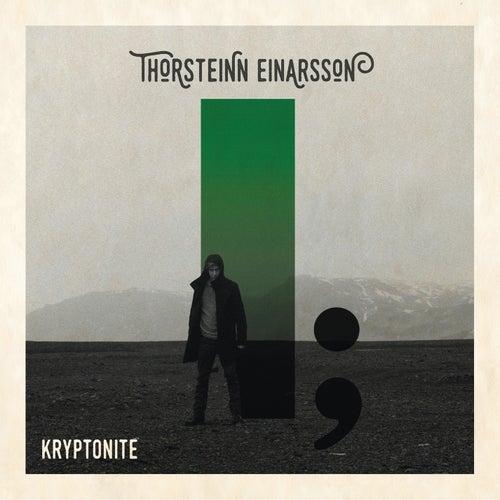Kryptonite by Thorsteinn Einarsson