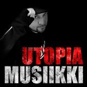 Play & Download Utopiamusiikki by Various Artists | Napster