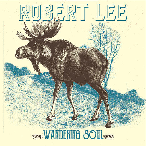 Play & Download Wandering Soul by Robert Lee | Napster