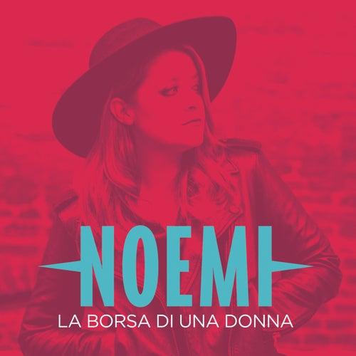 La borsa di una donna di Noemi