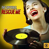 Play & Download Rescue Me by The Crystals | Napster