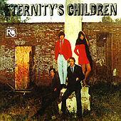 Play & Download Eternity's Children by Eternity's Children | Napster
