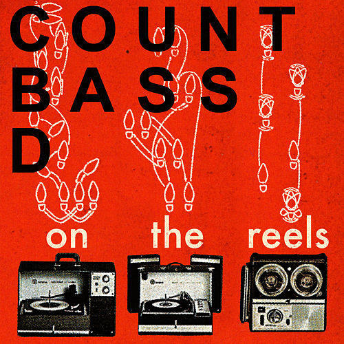 Play & Download On The Reels by Count Bass D | Napster