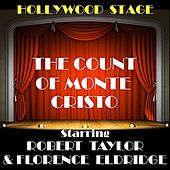Play & Download The Count Of Monte Cristo by Robert Taylor | Napster