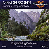 Mendelssohn: Complete String Symphonies Volume 3 by English String Orchestra