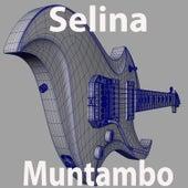 Play & Download Muntambo by Selina | Napster