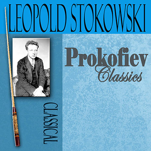 Play & Download Prokofiev Classics by Sergey Prokofiev | Napster