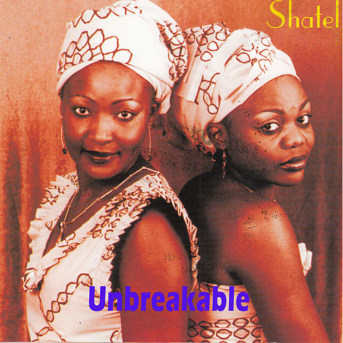 Play & Download Unbreakable by Shantel | Napster