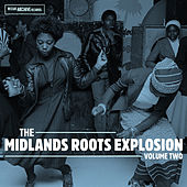Play & Download The Midlands Roots Explosion Volume Two by Various Artists | Napster
