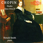 Play & Download Chopin: Etudes Op. 10 & Op. 25 by Ronald Smith | Napster