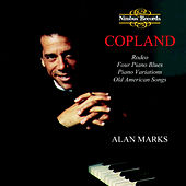 Play & Download Copland: Piano Works by Alan Marks | Napster
