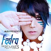 The Remixes by Fedro