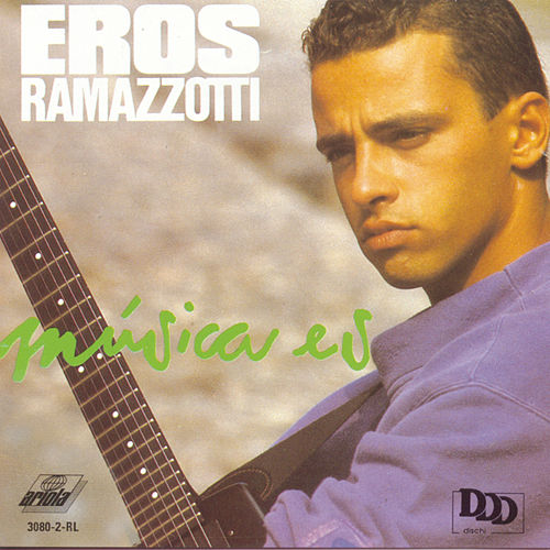Play & Download Musica Es by Eros Ramazzotti | Napster