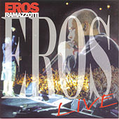 Play & Download Eros Live by Eros Ramazzotti | Napster