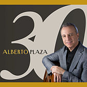 Play & Download 30 Años by Alberto Plaza | Napster