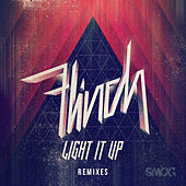 Play & Download Light It Up Remixes by Flinch | Napster
