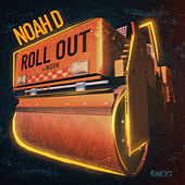 Roll Out / Work by Noah D