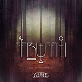 Evil In the Woods by Truth
