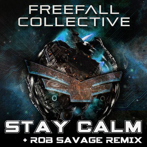 Stay Calm by Freefall Collective