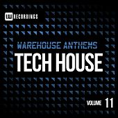 Warehouse Anthems: Tech House, Vol. 11 - EP by Various Artists