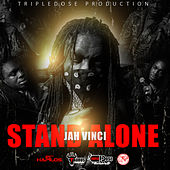 Stand Alone - Single by Jah Vinci