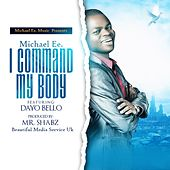Command My Body by Michael e