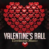 Valentine's Ball Electronic Music by Various Artists