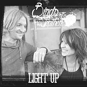Light Up by Birds Of A Feather