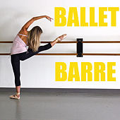 Ballet Barre by Various Artists