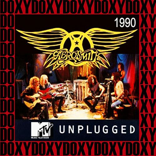 MTV Unplugged, Ed Sullivan Theater, August 11th, 1990 (Doxy Collection, Remastered, Live on Broadcasting) de Aerosmith