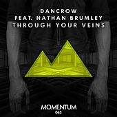 Play & Download Through Your Veins by Dan Crow | Napster